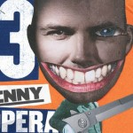 Threepenny Opera opens at the National Theatre
